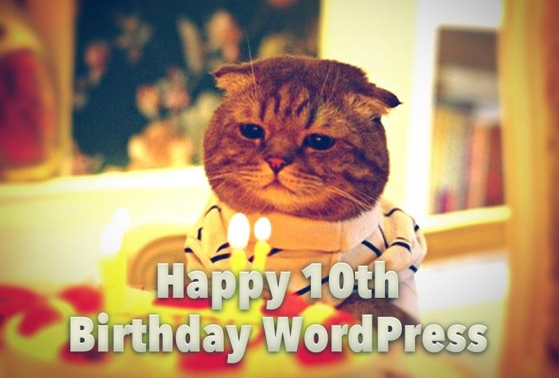 Happy 10th Birthday WordPress
